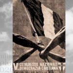 Manifesto del V Congresso della Democrazia Cristiana, Napoli 26-29 giugno 1954